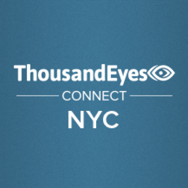 Blog Thumbnail Networking in New York: ThousandEyes Connect NYC